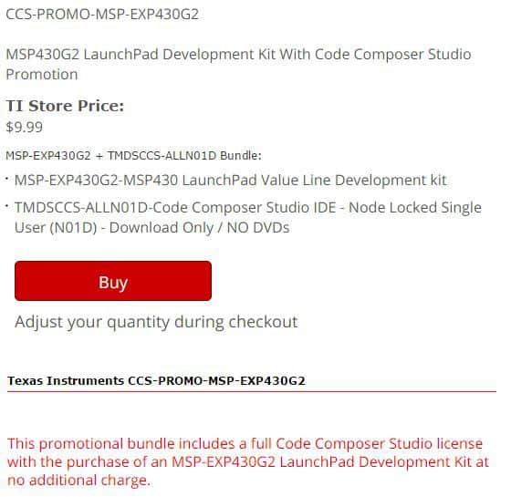 Free Code Composer Studio License with a Launchpad G2 purchase.